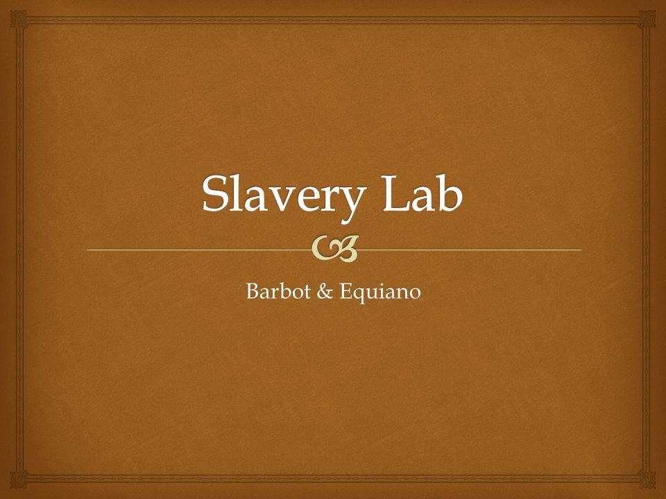 Slavery Lab Barbot & Equiano
