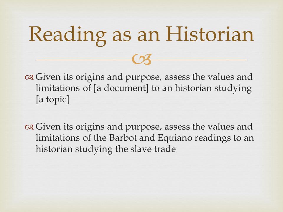 Reading as an Historian