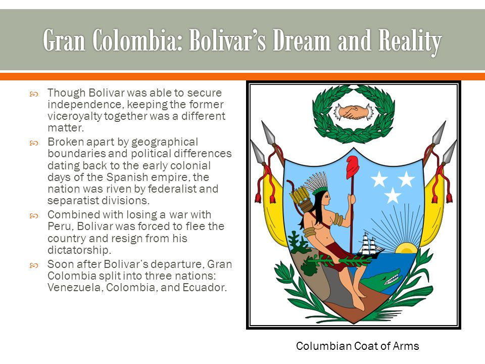 Gran Colombia: Bolivar's Dream and Reality