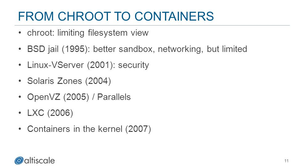 From Chroot to Containers