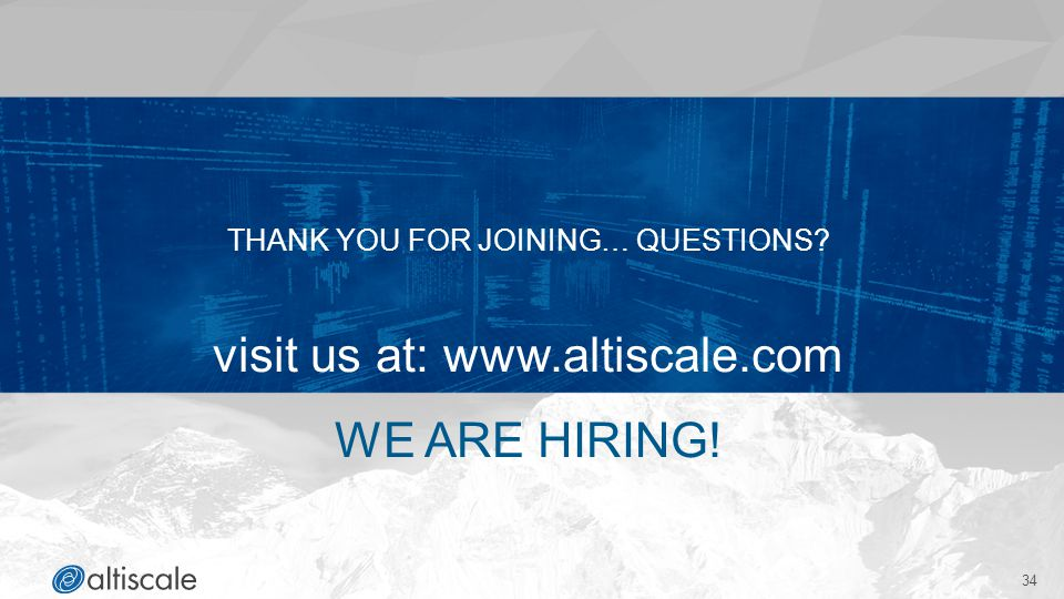 visit us at: www.altiscale.com WE ARE HIRING!