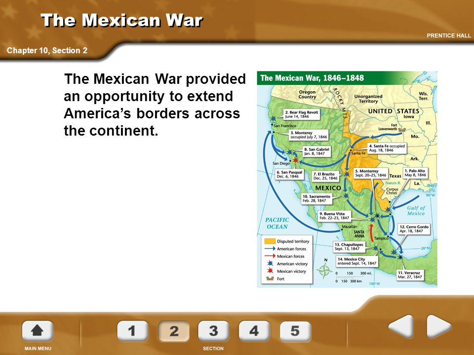 The Mexican War Chapter 10, Section 2.