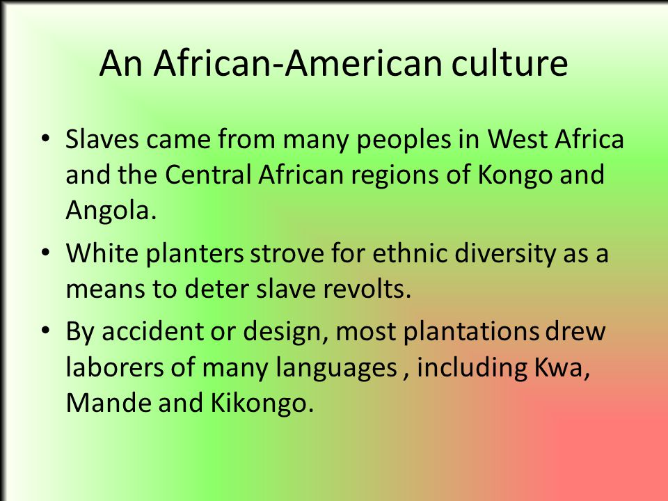 An African-American culture