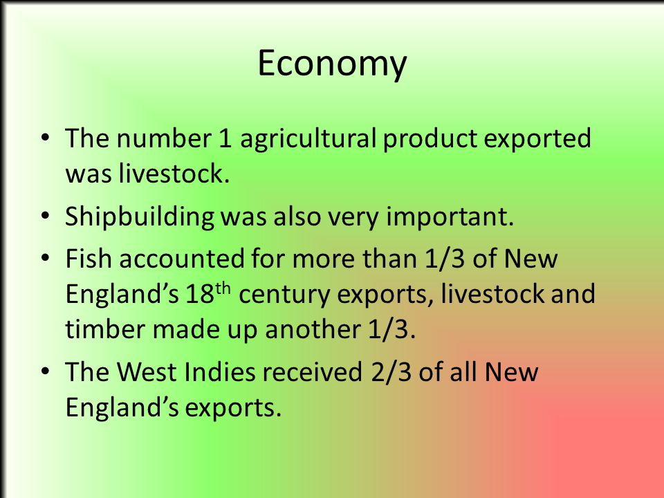 Economy The number 1 agricultural product exported was livestock.