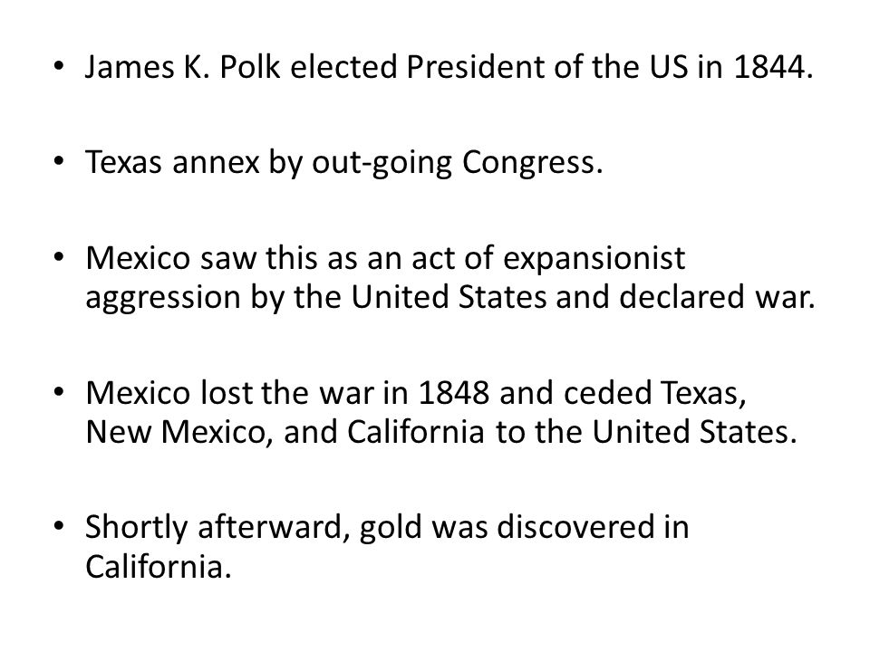 James K. Polk elected President of the US in 1844.