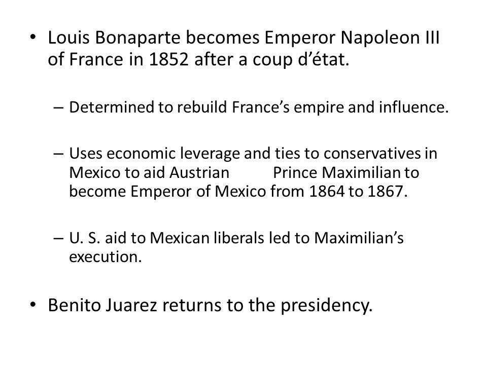 Benito Juarez returns to the presidency.