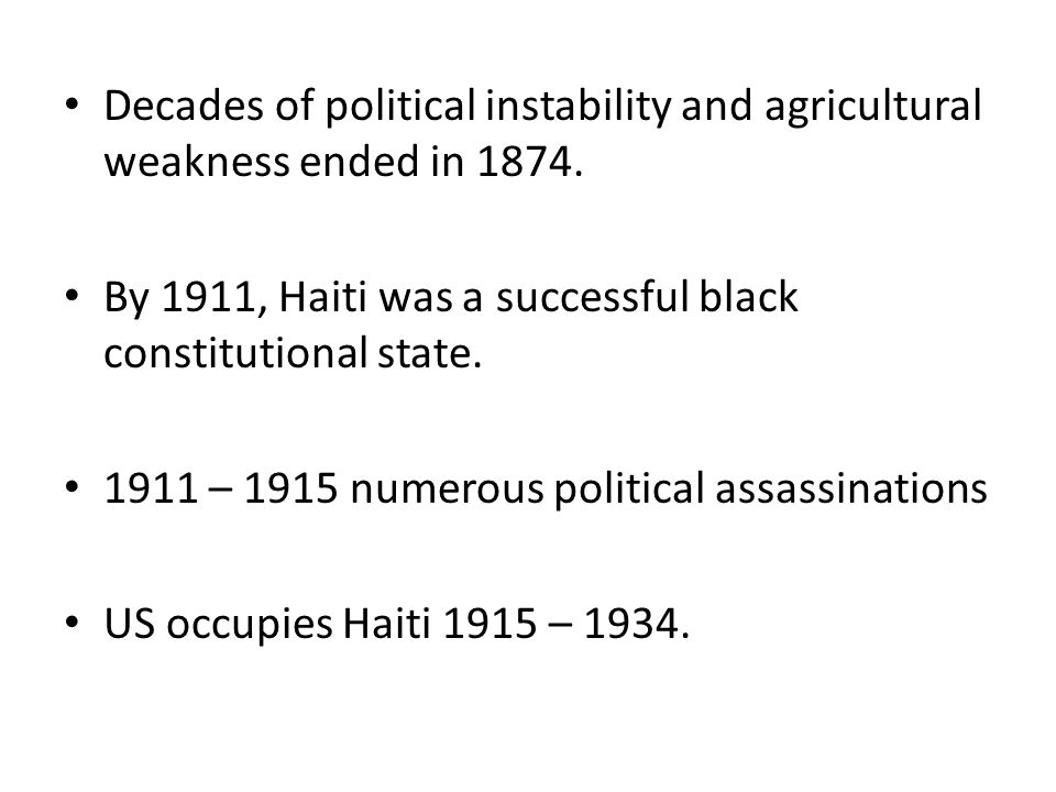 Decades of political instability and agricultural weakness ended in 1874.