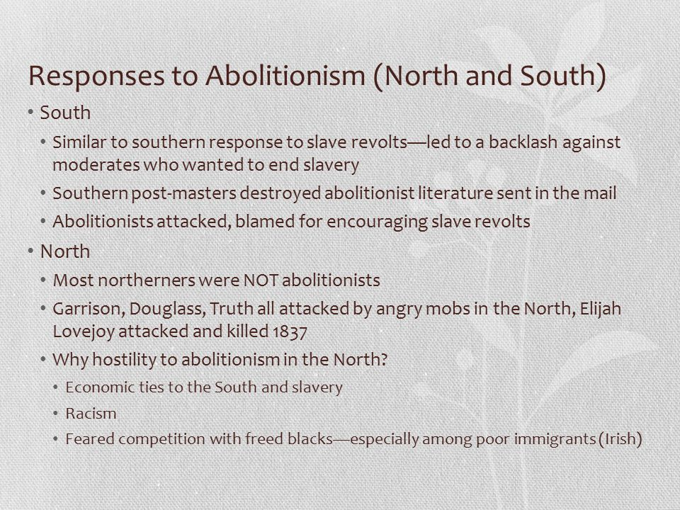 Responses to Abolitionism (North and South)