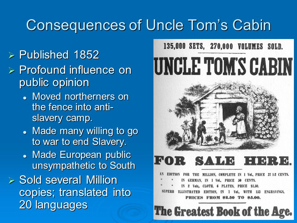 Consequences of Uncle Tom's Cabin