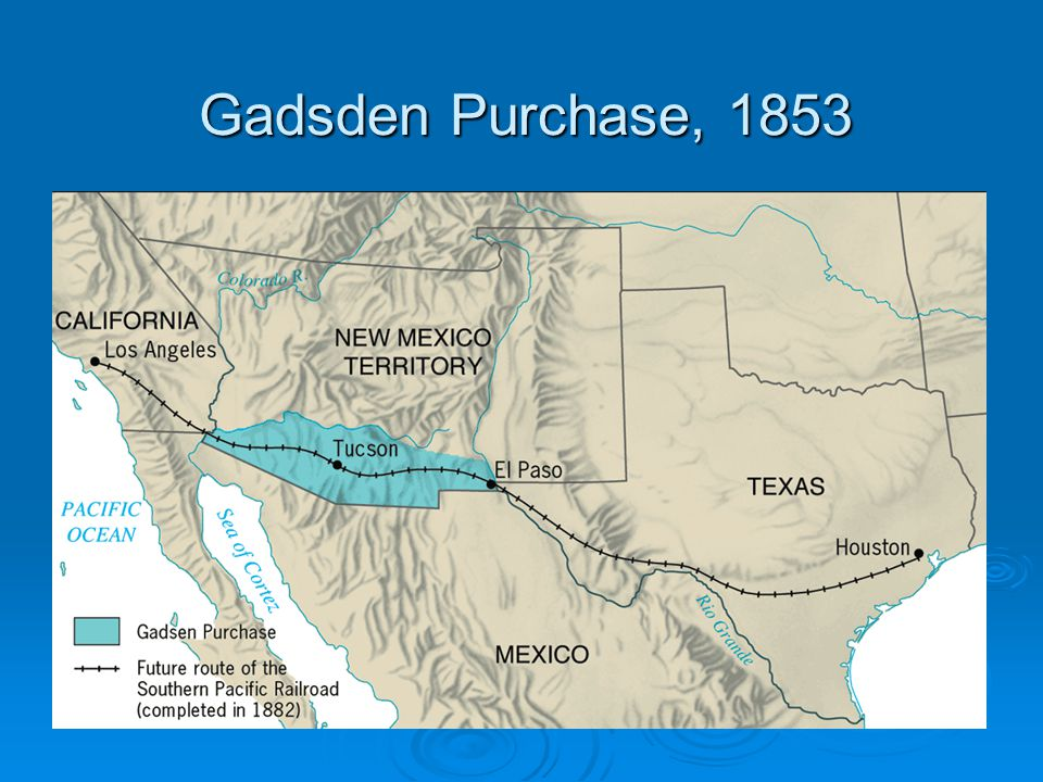Gadsden Purchase, 1853