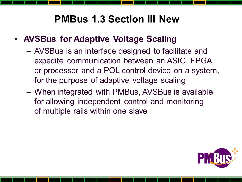 PMBus 1.3 Section III New AVSBus for Adaptive Voltage Scaling