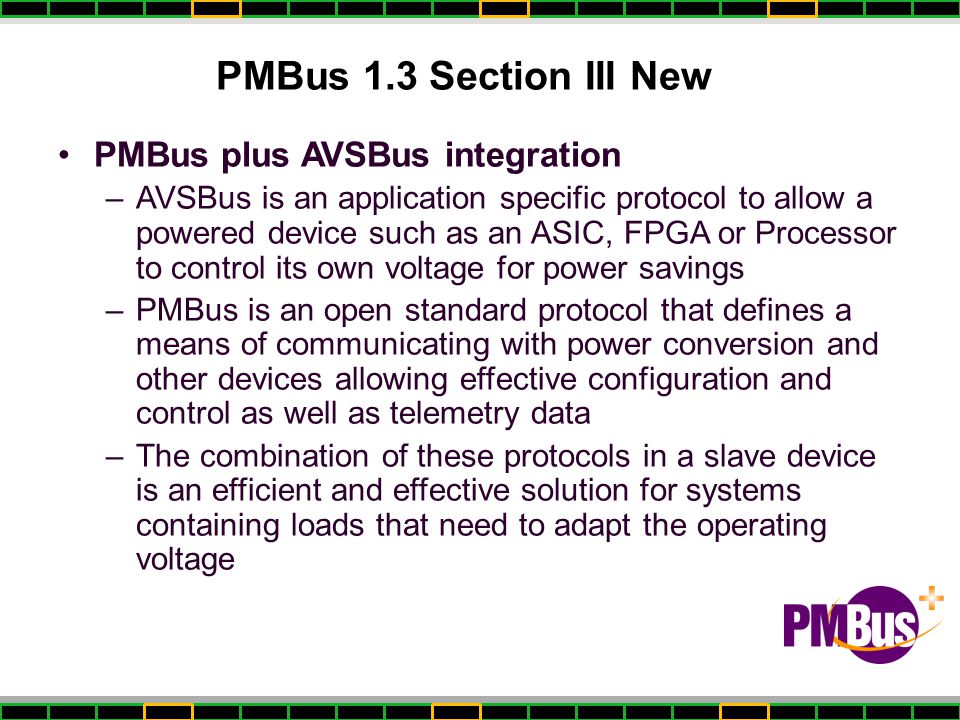 PMBus 1.3 Section III New PMBus plus AVSBus integration