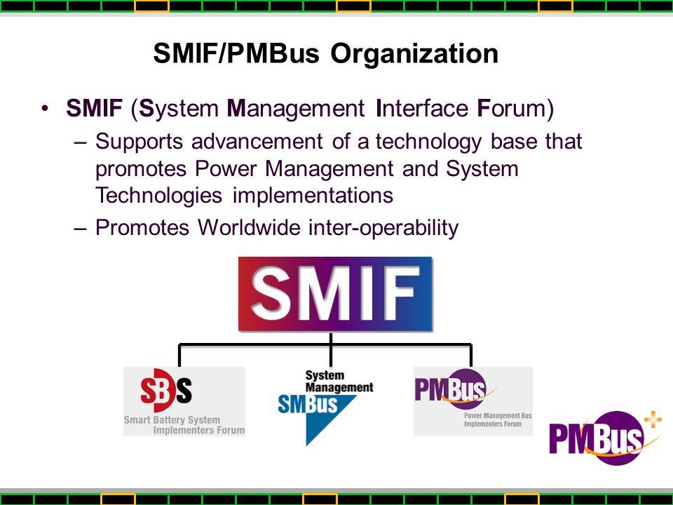SMIF/PMBus Organization