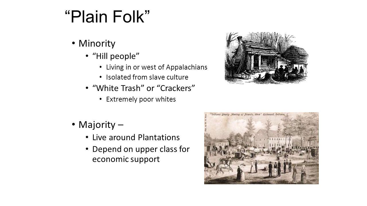 Plain Folk Minority Majority – Hill people