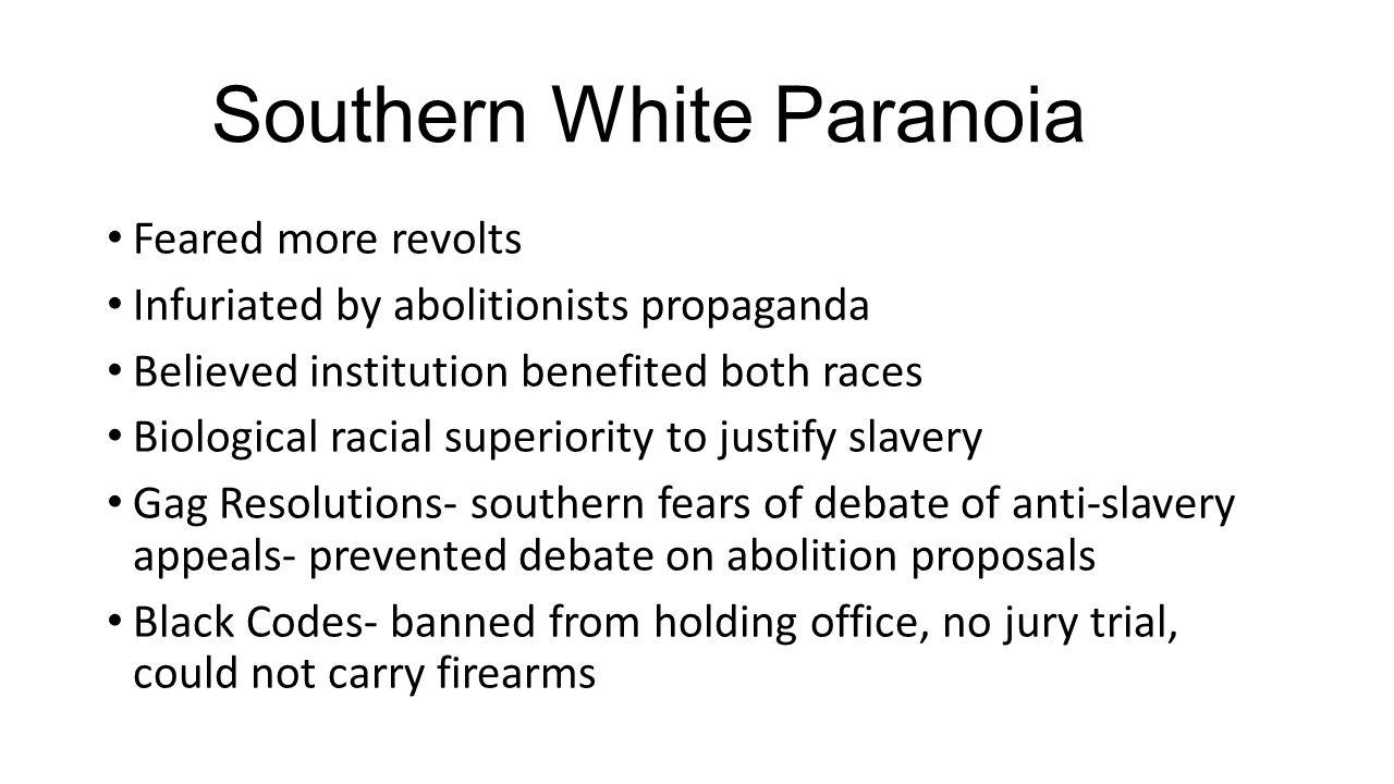 Southern White Paranoia