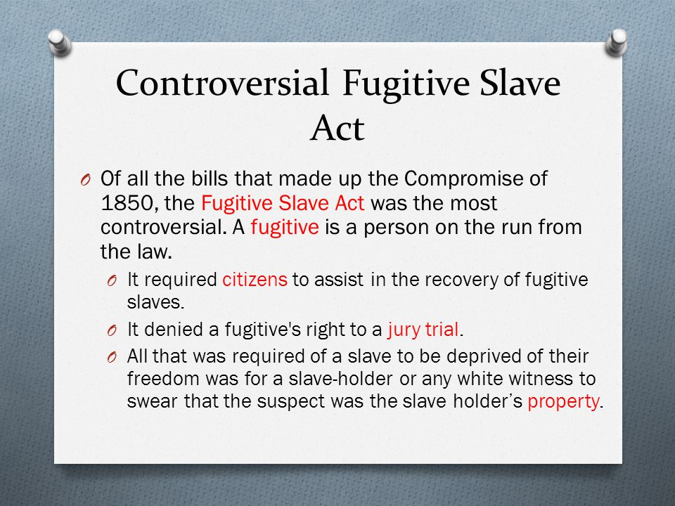 Controversial Fugitive Slave Act