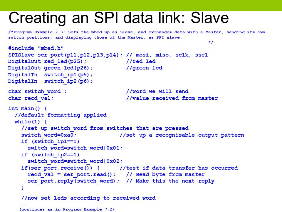 Creating an SPI data link: Slave