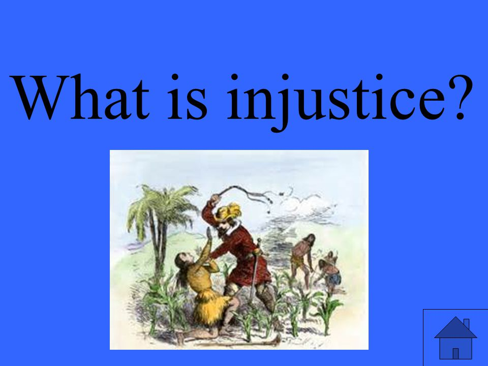 Eleanor M. Savko 4/14/2017 What is injustice