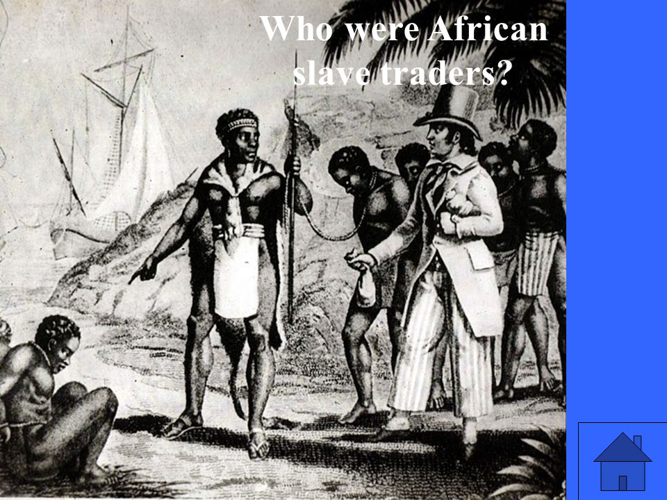 Who were African slave traders