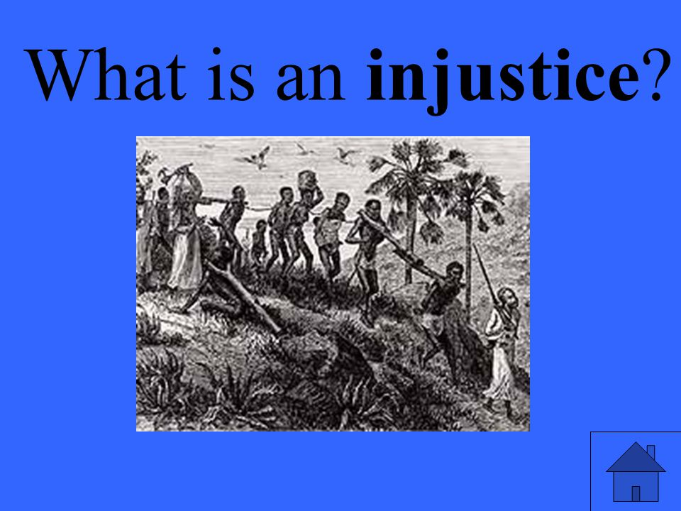 Eleanor M. Savko 4/14/2017 What is an injustice 9