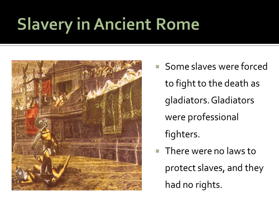 Slavery in Ancient Rome