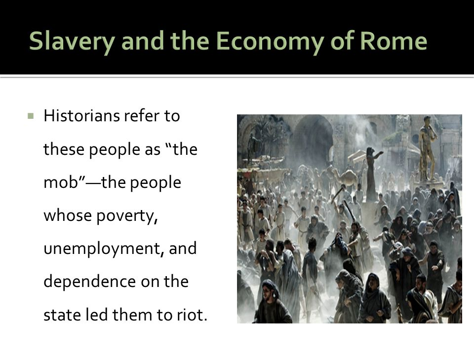 Slavery and the Economy of Rome