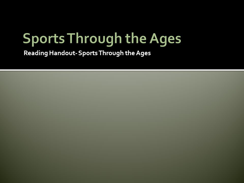 Sports Through the Ages