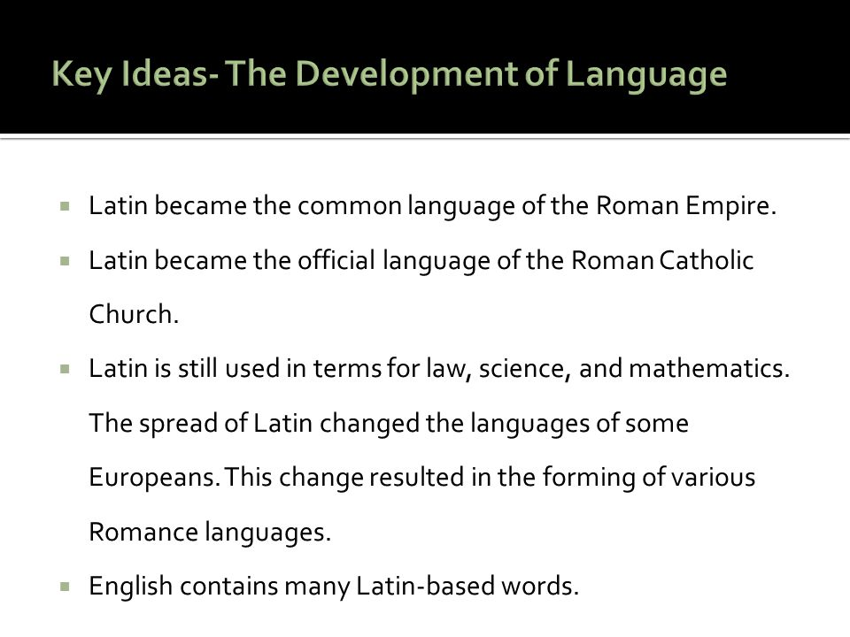 Key Ideas- The Development of Language