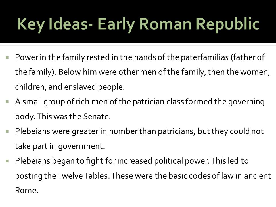Key Ideas- Early Roman Republic
