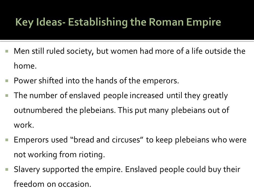 Key Ideas- Establishing the Roman Empire