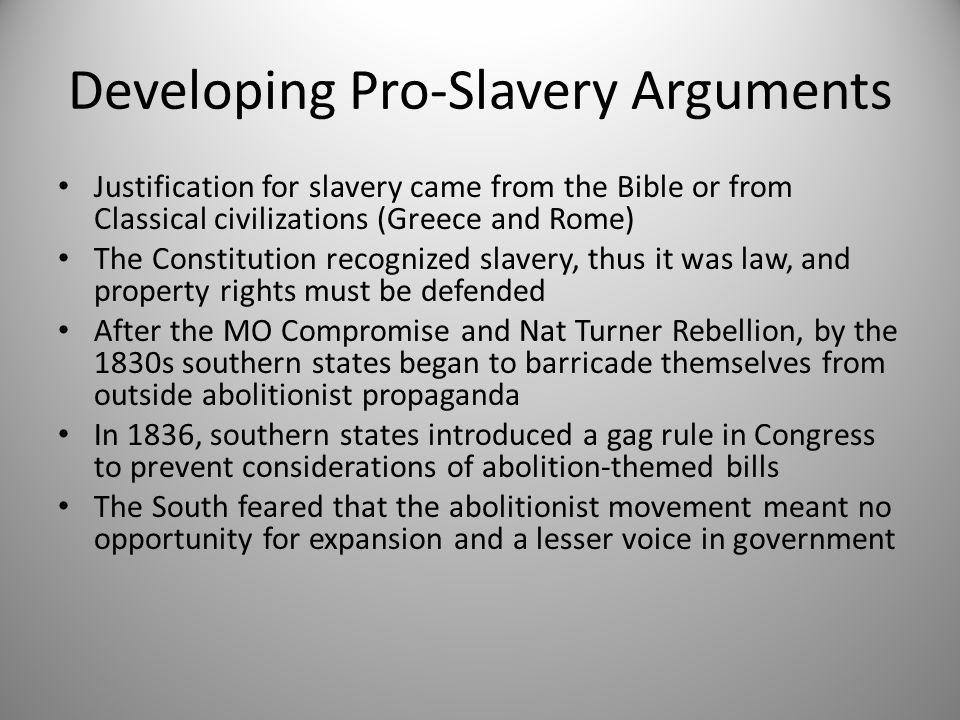 Developing Pro-Slavery Arguments