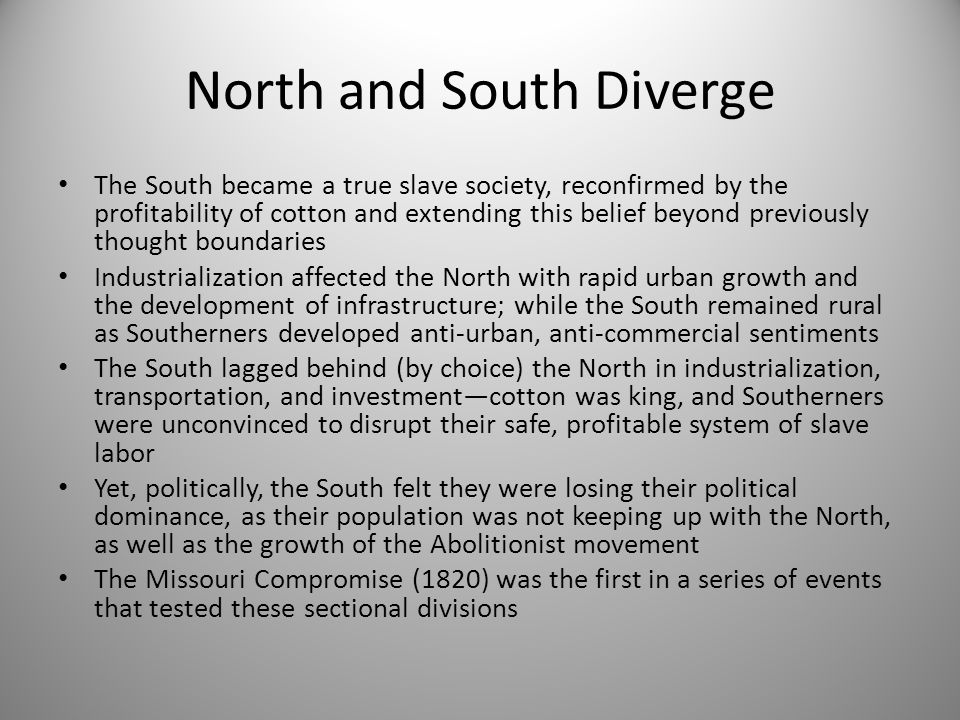 North and South Diverge