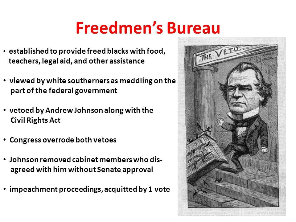 Freedmen's Bureau teachers, legal aid, and other assistance