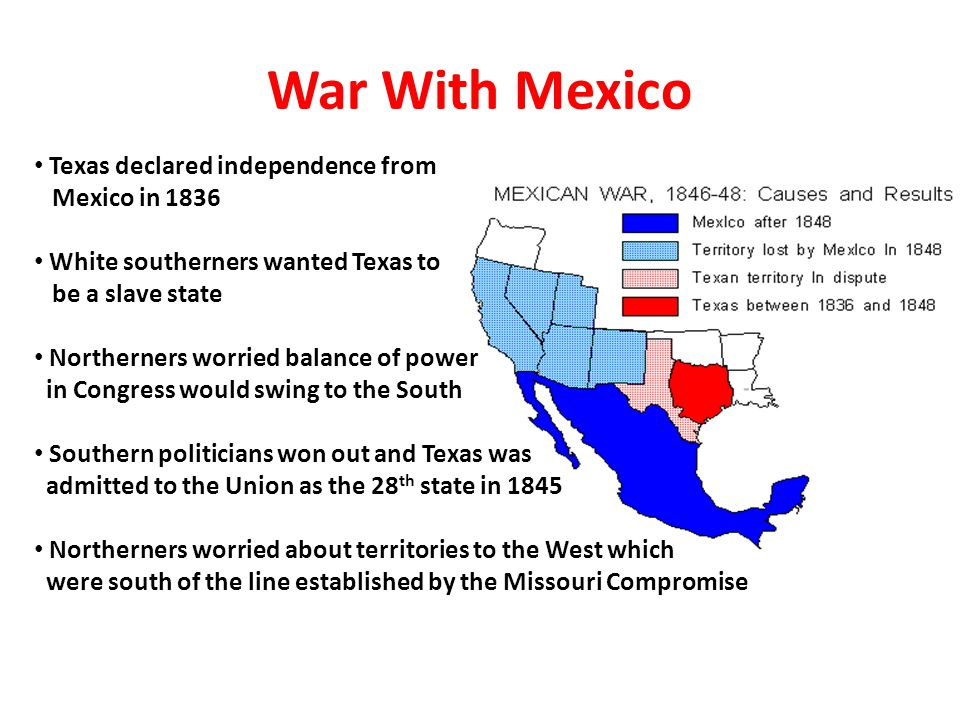 War With Mexico Texas declared independence from Mexico in 1836
