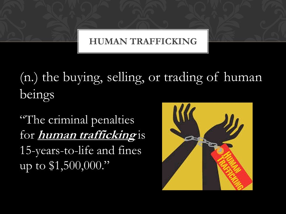 (n.) the buying, selling, or trading of human beings