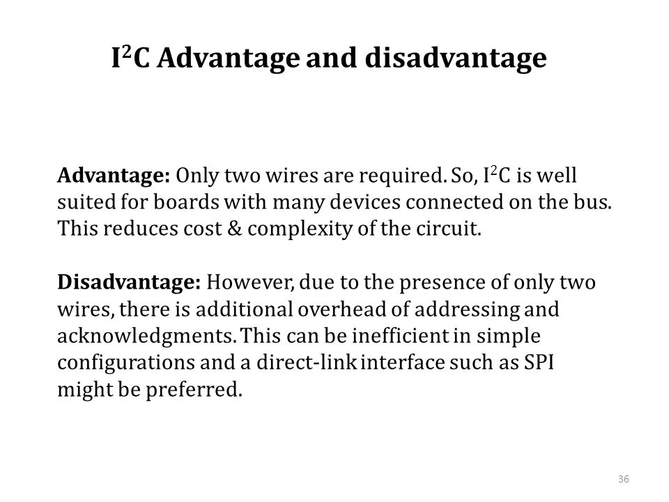 I2C Advantage and disadvantage