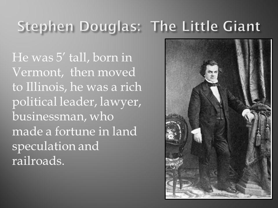 Stephen Douglas: The Little Giant