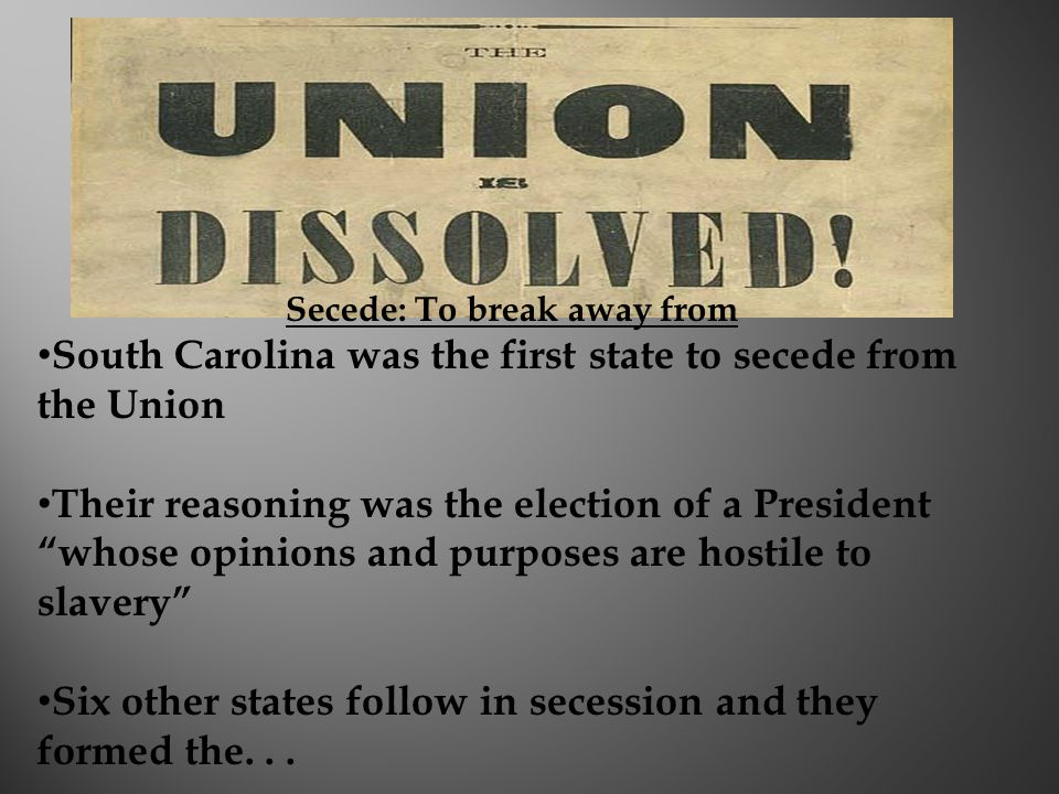 Secede: To break away from