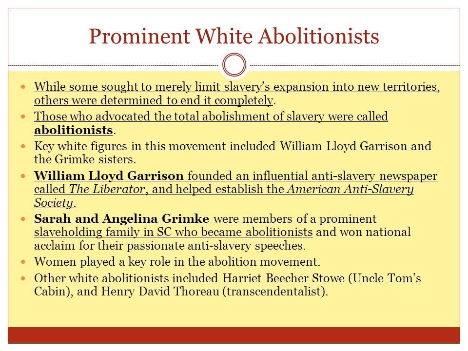 Prominent White Abolitionists