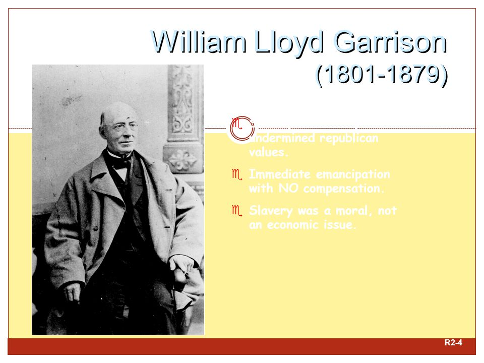 William Lloyd Garrison (1801-1879)