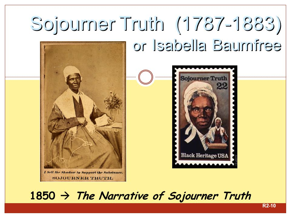 Sojourner Truth (1787-1883) or Isabella Baumfree