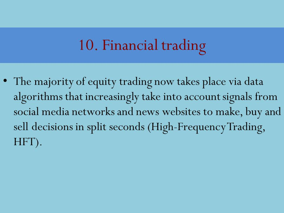 10. Financial trading
