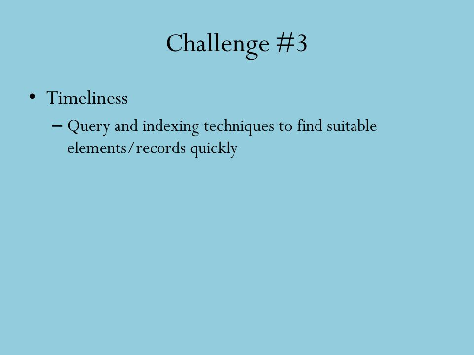 Challenge #3 Timeliness