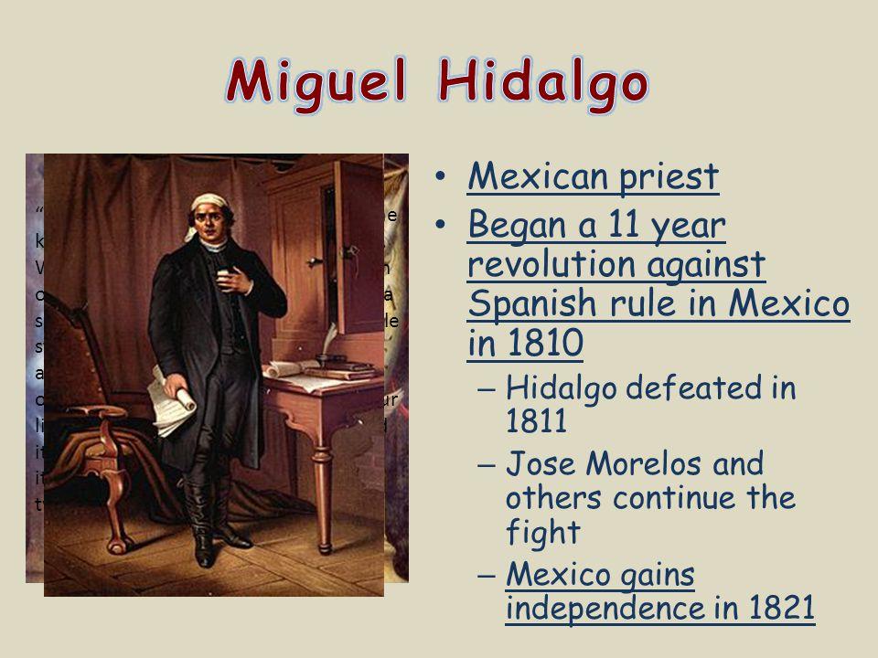 Miguel Hidalgo Mexican priest