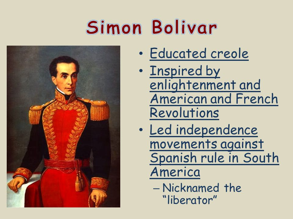 Simon Bolivar Educated creole