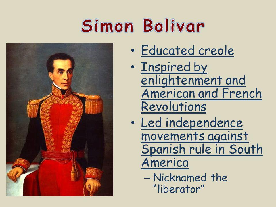 Simon Bolivar Educated creole
