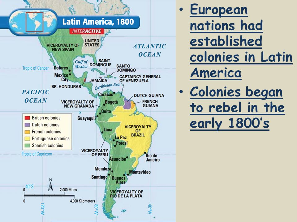 European nations had established colonies in Latin America