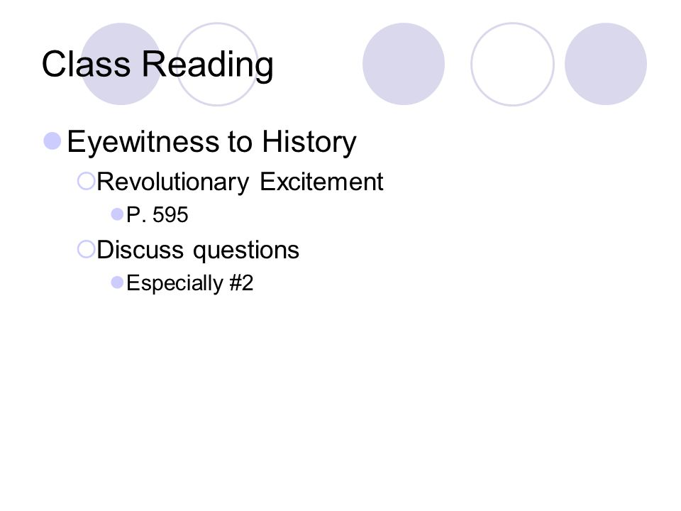 Class Reading Eyewitness to History Revolutionary Excitement