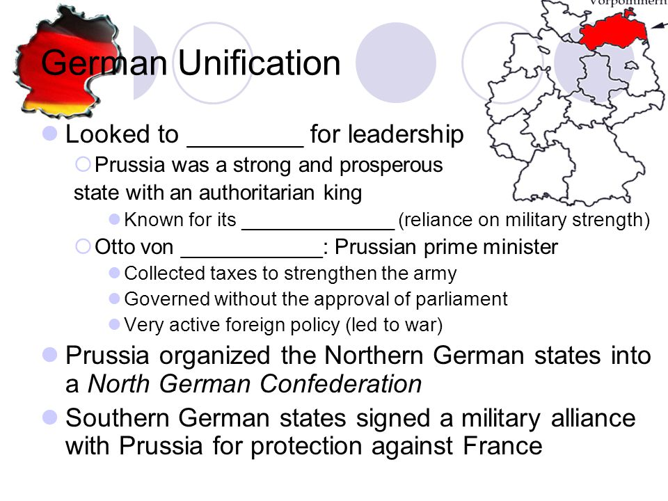 German Unification Looked to ________ for leadership