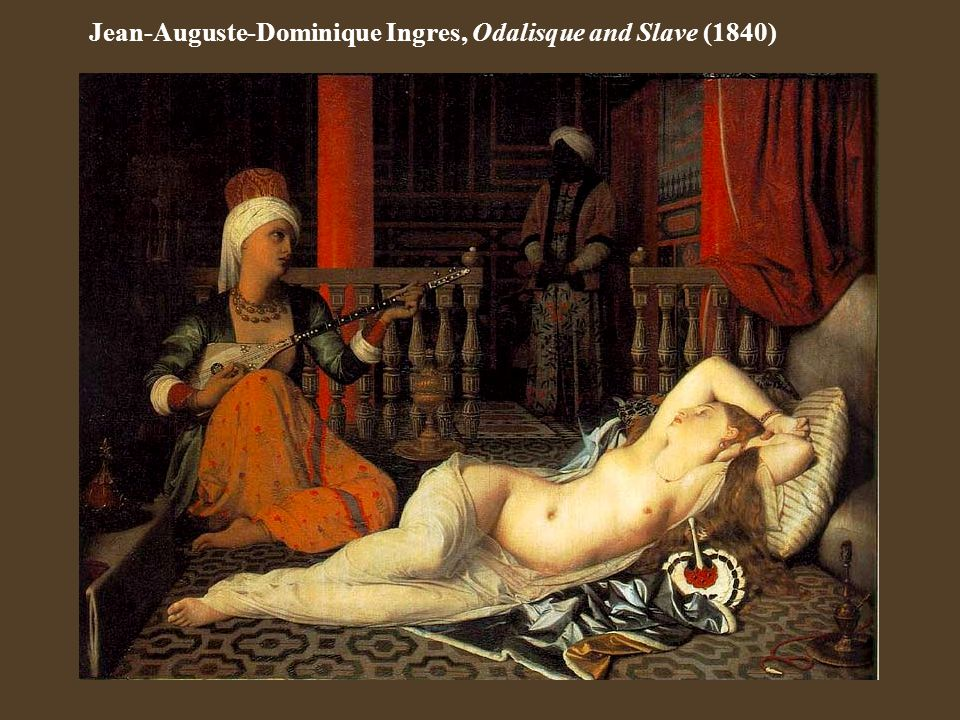 Jean-Auguste-Dominique Ingres, Odalisque and Slave (1840)